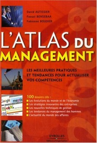 L'atlas du management : Les meilleures pratiques et tendances pour actualiser vos compétences