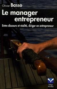 Le manager entrepreneur : Entre discours et réalité, diriger en entrepreneur