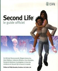 Second Life : Le guide officiel