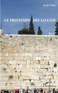 Printemps des Sayanim  Recit