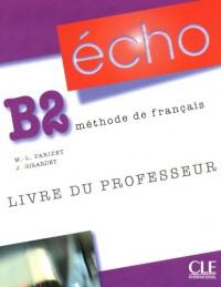 Echo B2 : Livre du professeur