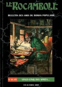 Rocambole 48-49/Vingt Cinq Ans Après