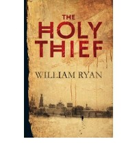 [HOLY THIEF] by (Author)Ryan, William on May-07-10