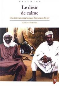 Le désir de calme : L'histoire du mouvement Sawaba au Niger
