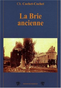 La Brie ancienne