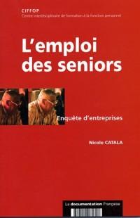 L'emploi des séniors : enquête d'entreprises