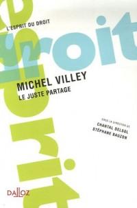 Michel Villey : Le juste partage