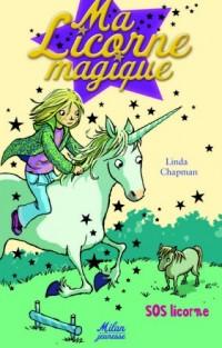 Ma Licorne magique, Tome 2 : SOS Licorne