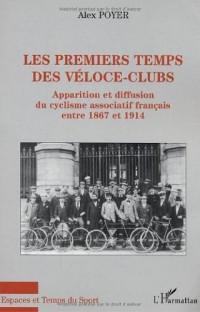 Les premiers temps des véloce- clubs