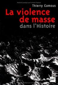 La violence de masse dans l'histoire - État, libéralisme, religion