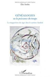 Généalogies ou la puissance du temps : La réapparition des âges dans le système familial
