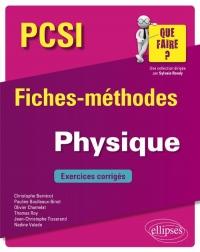 Physique PCSI - Fiches-méthodes et exercices corrigés