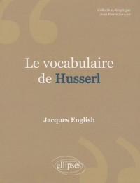 Le vocabulaire de Husserl