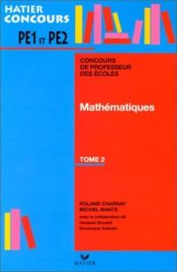 Mathématiques, tome 2, concours de professeur des écoles