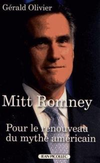 Mitt Romney : Pour le renouveau du mythe américain