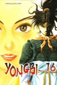 Yongbi, Tome 16 :