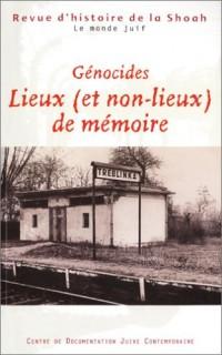 Revue d'histoire de la shoah n.181. génocides - lieux (et non lieux) de mémoire