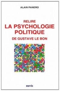 Relire la psychologie politique de Gustave Le Bon