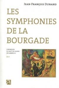 Les symphonies de la bourgade : Chroniques du Haut-de-Cagnes des années 50