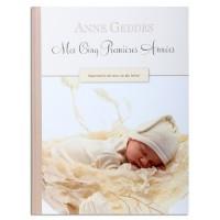 Mes cinq premières années - Anne Geddes: Souvenirs de ma vie de bébé