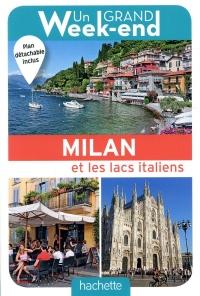 Un Grand Week-End à Milan. Le guide