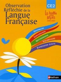 Observation reflechie de la langue francaise CE2 manuel