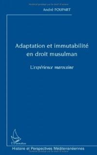 Adaptation et immutabilité en droit musulman : L'expérience marocaine