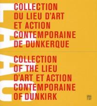 Collection du lieu d'art et action contemporaine de Dunkerque : Edition bilingue français-anglais (1Cédérom)