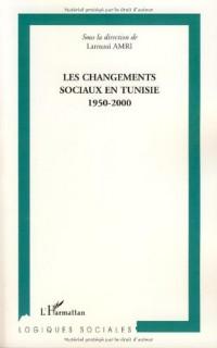 Les changements sociaux en Tunisie : 1950-2000