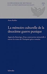 La mémoire culturelle de la deuxième guerre punique
