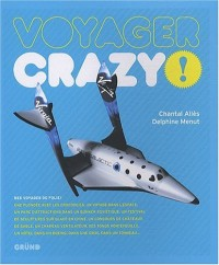 Voyager crazy !