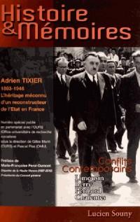 Histoire & Memoires N 3 Adrien Tixier 1893-1946