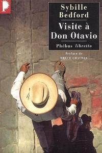 Visite à Don Otavio : Tribulations d'une romancière anglaise au Mexique
