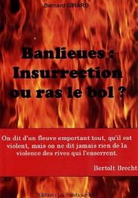Banlieues : Insurrection ou ras le bol ?
