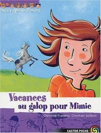 Mes copains d'abord, tome 9 : Vacances au galop pour Mimie