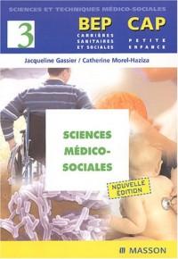 Sciences médico-sociales BEP Carrières sanitaires et sociales/CAP Petite enfance
