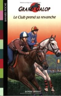 Grand Galop, tome 662 : Le club prend sa revanche