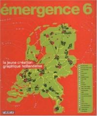 Emergence 6 : La jeune création graphique hollandaise