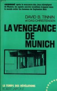 La vengeance de Munich.