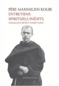 Entretiens spirituels inédits : L'Immaculée révèle l'Esprit-Saint