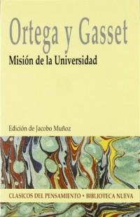 Ortega y gasset. mision de la universidad