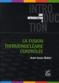 Fusion Thermonucleaire Controlee