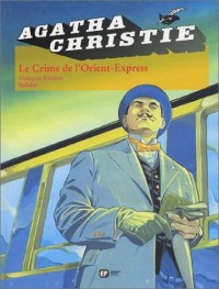 Agatha Christie, tome 4 : Le Crime de l'Orient-Express