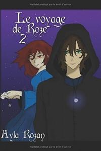 Le voyage de Roze 2