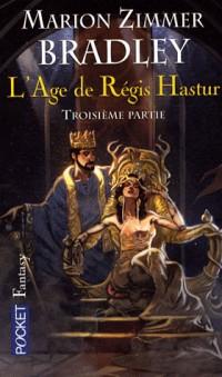 L'âge de Régis Hastur, Tome 3