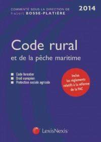 Code rural et de la pêche maritime 2014 : Code forestier, Droit européen, Protection sociale