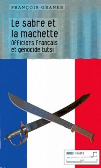 Le sabre et la machette