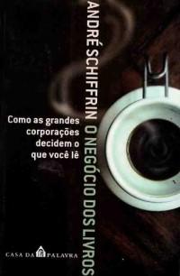 O Negocio Dos Livros (Em Portuguese do Brasil)