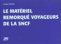 Le materiel remorque des voyageurs de la sncf ref 110 102