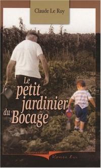Le petit jardinier du Bocage